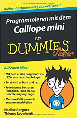Eine Platine für Kinder – Programme schreiben mit dem Calliope mini
