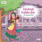 """""""Schulcafé Pustekuchen – Die Mogelmuffins"""" (Folge 1) von Kati Naumann"""