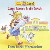 """Hörspiel """"Conni kommt in die Schule / Conni backt Pfannkuchen"""""""