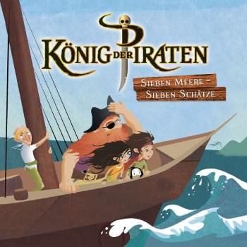 König der Piraten – Ein Piratenhörspiel für Kinder