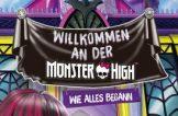 Monster High – wie alles begann!
