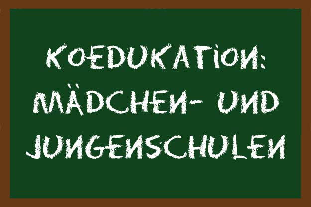 Koedukation: Mädchen- und Jungenschulen