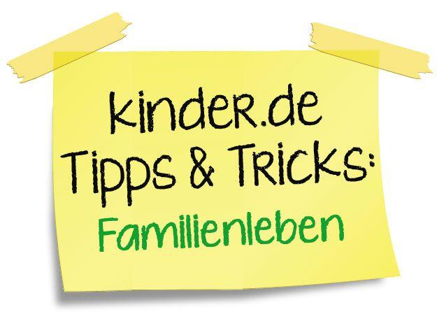 kinder.de Tipps & Tricks: Familienleben